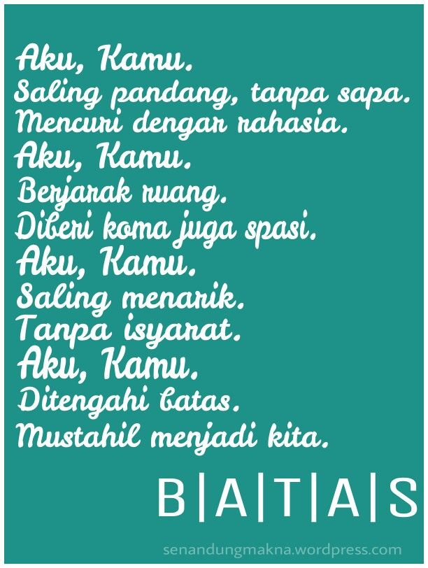 Batas #Koma #quotes #puisi #Indonesia