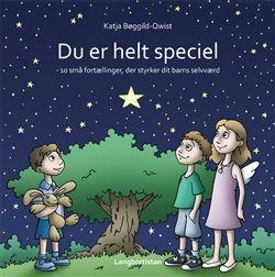 Du er helt speciel   Bog af Katja Bøggild-Qwist