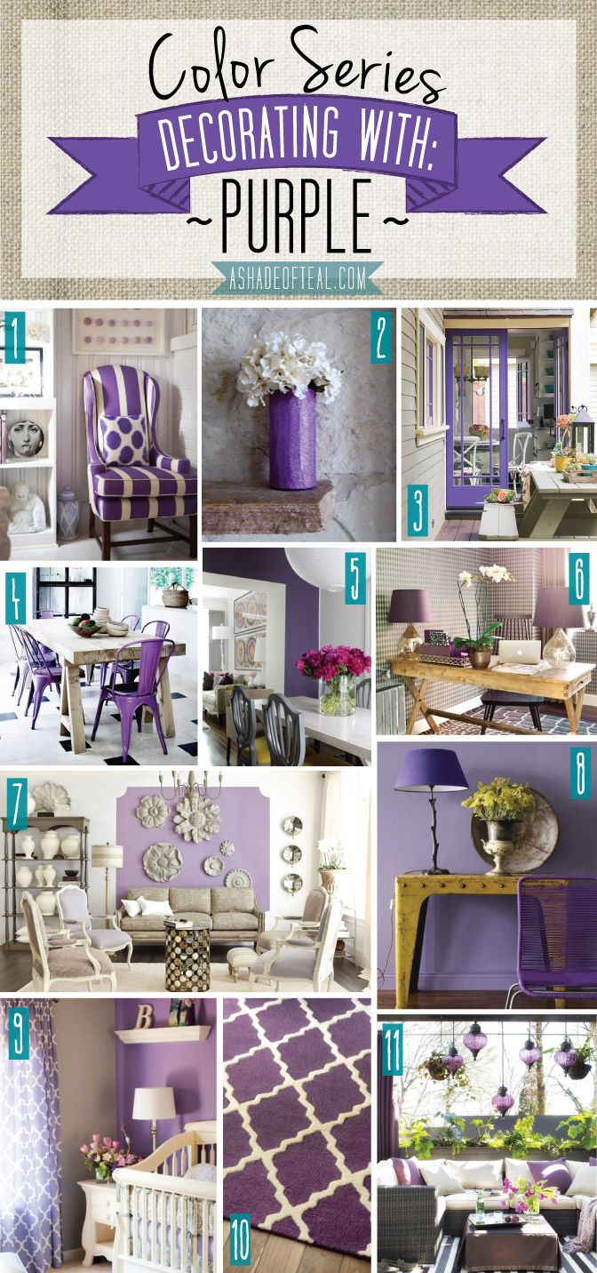 Color Series; Decorating with Purple. Purple home decor | A Shade Of Teal