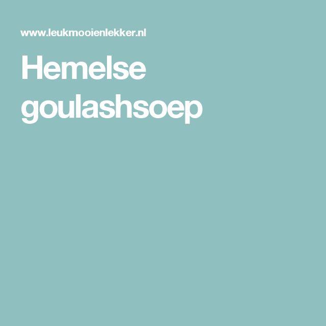 Hemelse goulashsoep