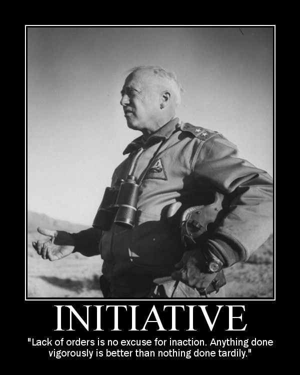 Motivational Posters: George S. Patton on Initiative