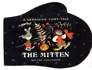 """""""The Mitten"""" by E. Bulatov and O. Vasilev. This version of the mitten was selected because it is not about shoving or pushing to get into the mitten. It is about collectively coming together to make the mitten a wonderful place to live, if even for a moment."""