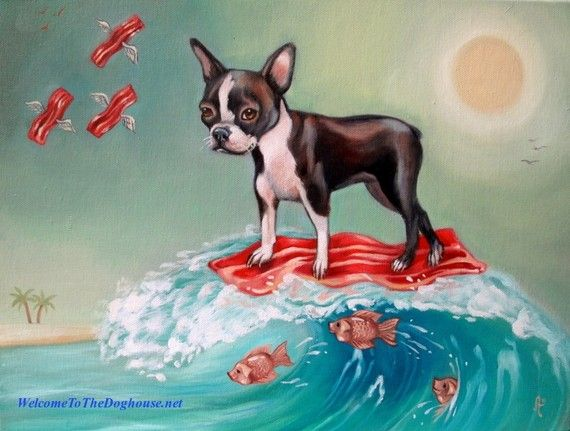 Boston Terrier Surfing Bacon Print by WelcomeToTheDoghouse on Etsy, $40.00