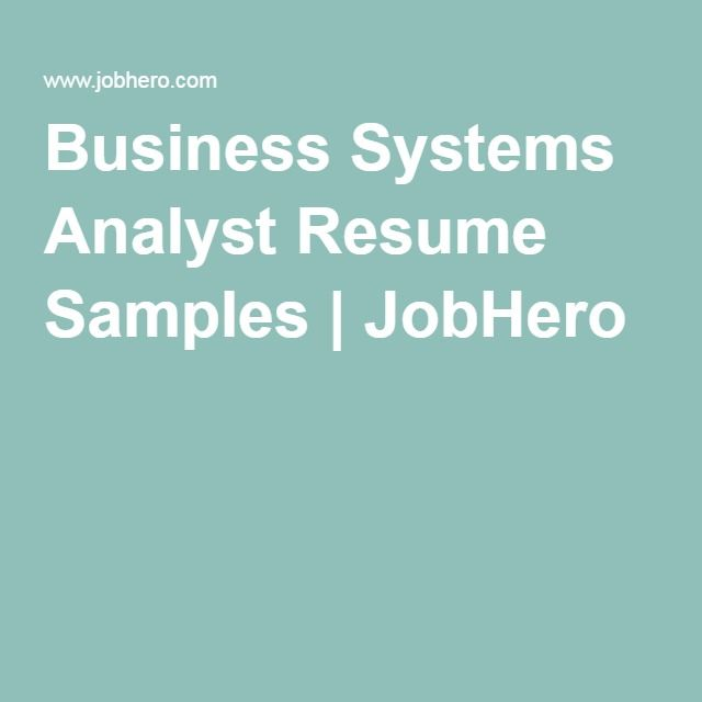 Business Systems Analyst Resume Samples | JobHero