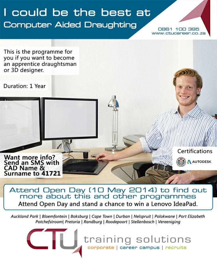 Study CAD at CTU. www.ctucareer.co.za