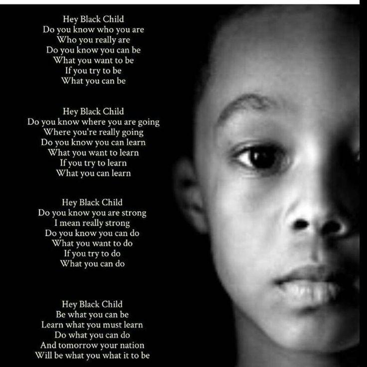 Hey black child poem
