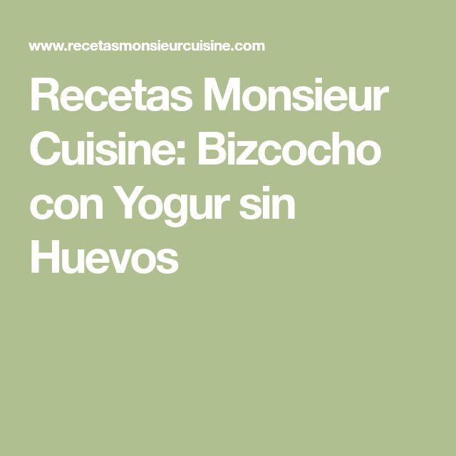 Recetas Monsieur Cuisine: Bizcocho con Yogur sin Huevos