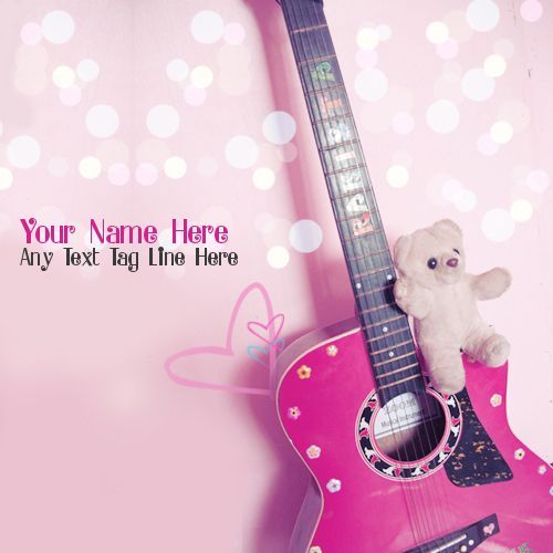 Get your name in beautiful style on Girly Guitar picture. You can write your name on beautiful collection of Cute pics. Personalize your name in a simple fast way. You will really enjoy it.
