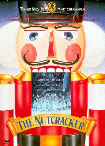 The Nutcracker Ballet...THE BEST VERSION!!! I use to own this movie when I was little but I can no longer find it...I'd love to find it and purchase it again to have a copy for my future daughter to watch during Chrismas like I use 2.