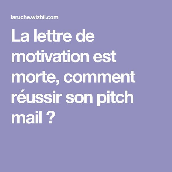la lettre de motivation est morte  comment r u00e9ussir son