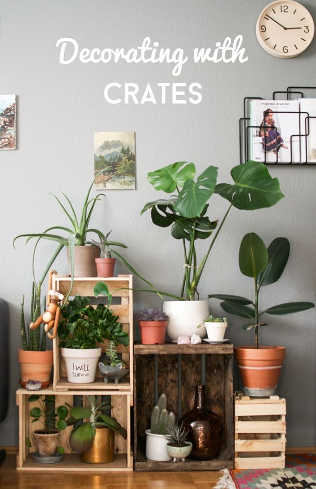 BHG Flea Market Chic-Crates, The Happy Interior Blog, use them as a plant stand, genius!!