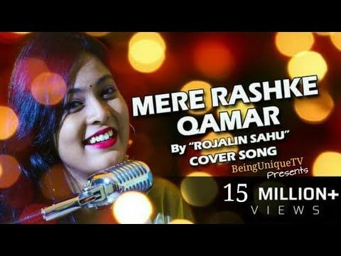 Mere Rashke Qamar By Rojalin Sahu Creativity Art Mp3 Song Mp3