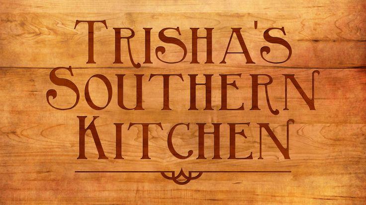 Trisha's Southern Kitchen : Food Network - FoodNetwork.com