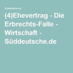 (4)Ehevertrag - Die Erbrechts-Falle - Wirtschaft - Süddeutsche.de