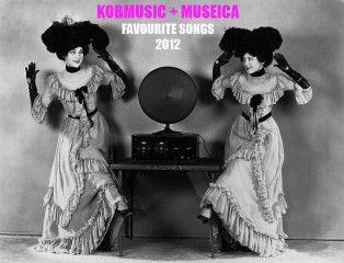 @Kobmusic & @Museica Favourite Songs of 2012