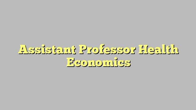 Assistant Professor Health Economics http://www.buzzblend.com