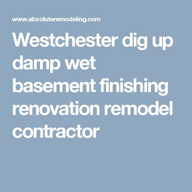 9 Affordable Ways To Dry Up Your Wet Basement For Good: Wet Basement, Wet Basement Solutions And Basement Repair