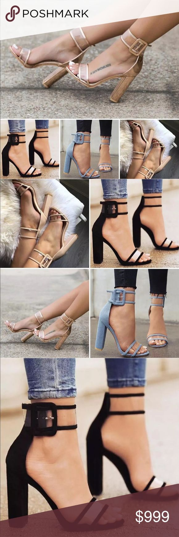 "Spring/Summer '17 Denim/Nude/Black Block Heel Spring/Summer '17 • Denim/Nude/Black Block Heel • Beautiful Open Toe / Peep Toe / Ankle Strap / Clear Strap / Large Buckle / Block Heel / High Heels/ 4"" heel / High Block Heel Sandal/ Coming Soon! Like listing and comment below to get first dibs! Limited quantity available in first order! Available in Light Sky Blue Denim, Black + Nude/Khaki. Shoes Heels"