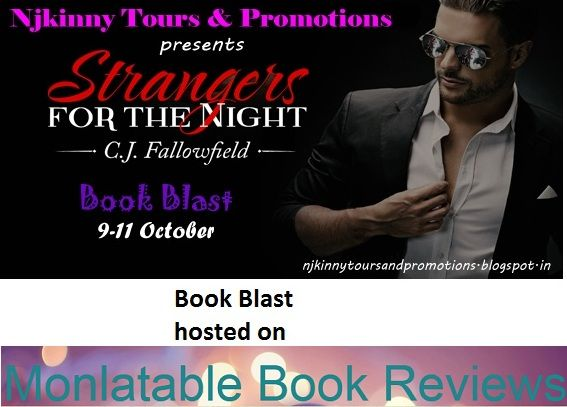 "#BookBlast + #Giveaway #StrangersForTheNight by @CJFallowfield on @MonlatReader 's blog http://www.monlatablereviews.com/2014/10/strangers-for-night-by-cj-fallowfield.html  Also Enter the #Giveaway to win $10 Amazon GC, 1 Ebk of ""The Austin Series #1""  #EroticRomance #AdultRomance #BlogTour"