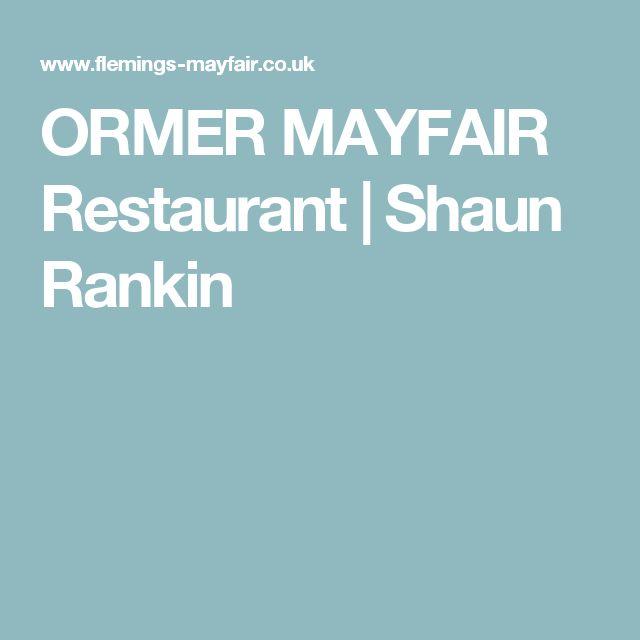 ORMER MAYFAIR Restaurant | Shaun Rankin