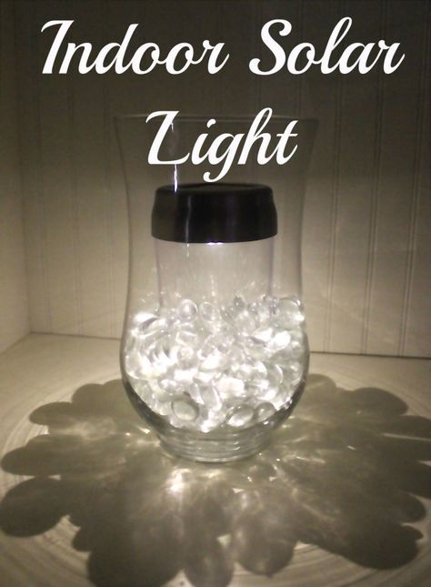 Indoor solar light. We've lost our electric twice this Summer due to storms. Those little solar lights put off GREAT light! Do this in a wide mouth Mason jar!!