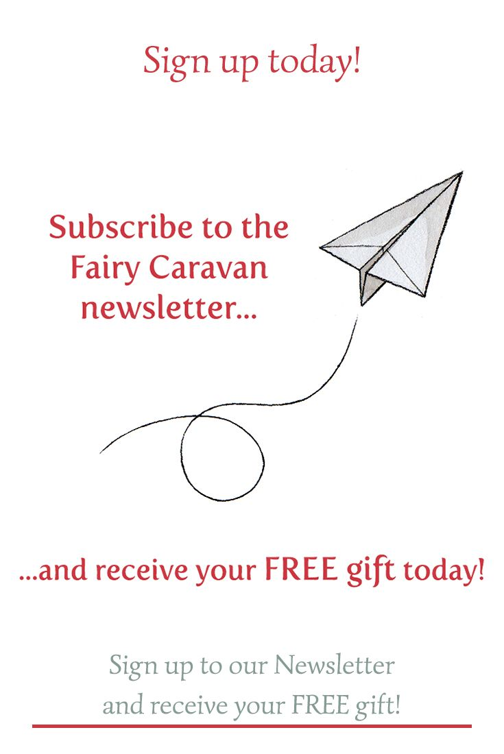 We would like to invite you to sign up to our Newsletter! As a special thank you for subscribing, we would like to offer you a gift! #FairyCaravanFriends #FairyCaravanStories #FairyCaravanToys #MakeBelievePlay