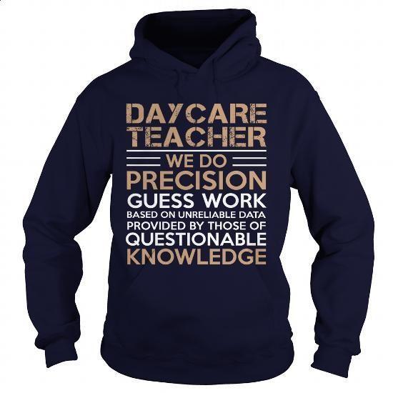 DAYCARE TEACHER - WE DO PRECISION - #cheap shirts #print shirts. SIMILAR ITEMS => https://www.sunfrog.com/LifeStyle/DAYCARE-TEACHER--WE-DO-PRECISION-Navy-Blue-Hoodie.html?60505