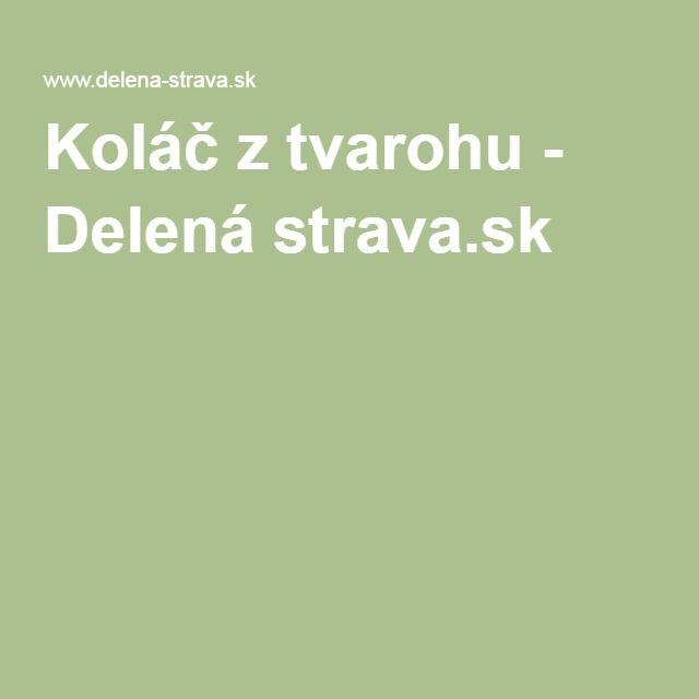 Koláč z tvarohu - Delená strava.sk