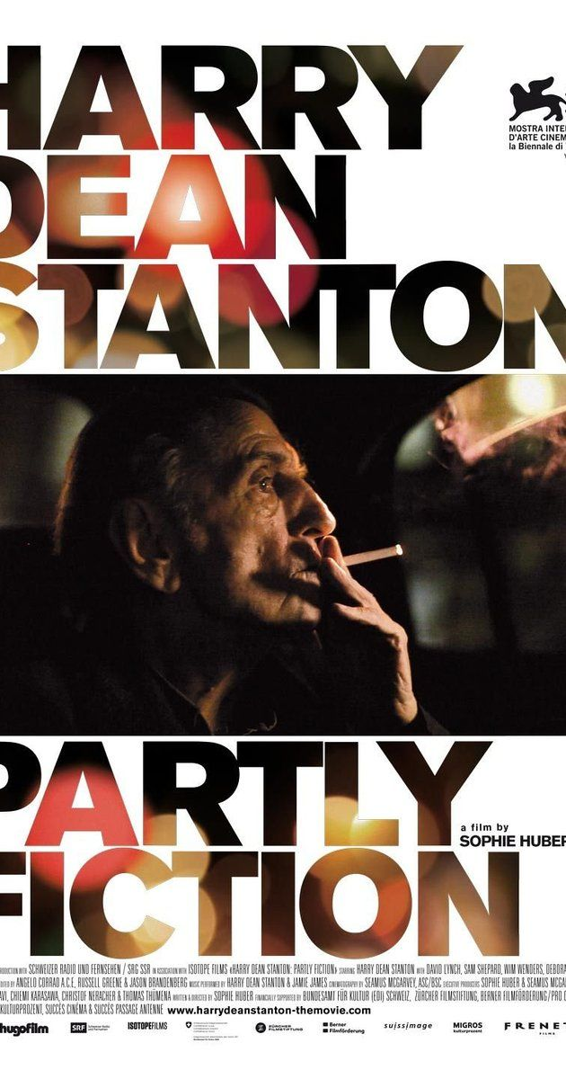 *watched* Directed by Sophie Huber.  With Harry Dean Stanton, David Lynch, Sam Shepard, Kris Kristofferson. HARRY DEAN STANTON: PARTLY FICTION is a mesmerizing, impressionistic portrait of the iconic actor comprised of intimate moments, film clips from some of his 250 films and his own heart-breaking renditions of American folk songs. Stunningly lensed in color and b/w by Seamus McGarvey, the film explores the actor's enigmatic outlook on his life, his unexploited talents as a musician ....