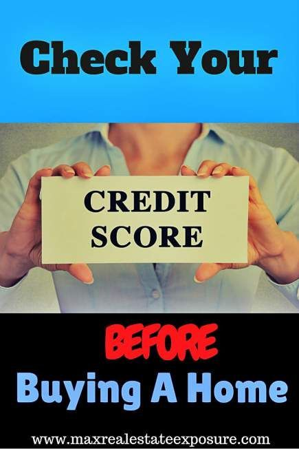 Make sure you check your credit score before buying a home. Credit scores influence the mortgage rates and terms when buying a home. Errors are very common! http://www.maxrealestateexposure.com/check-credit-score-before-buying-home/