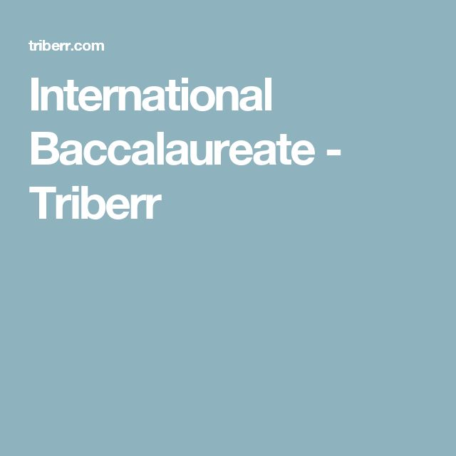 International Baccalaureate - Triberr