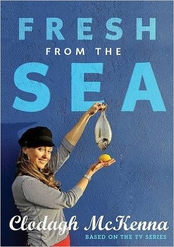 Fresh from the Sea - Irish Chefs & Recipe Books - Food & Drink - Books