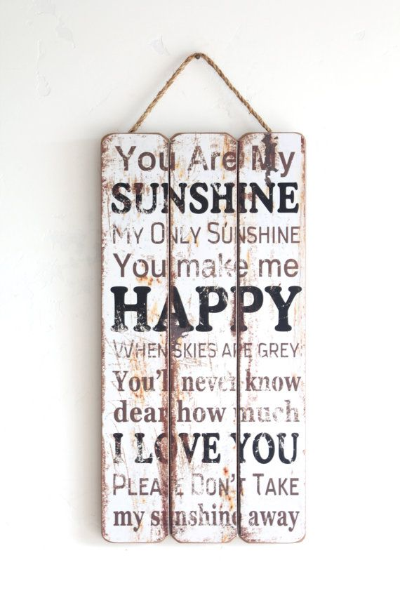 You Are My Sunshine..., Wooden Sign, Vintage Look, Home Decor, Gift for the Family, White, Black and Brown, Distressed Look on Etsy, $34.95