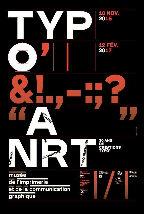 Exposition du Musée de l'Imprimerie et de la Communication Graphique consacrée aux trente ans de création typographique à l'ANRT _ #Poster #Affiche #GraphicDesign #Typography
