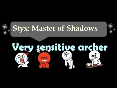 [1:14]Very sensitive writer - Styx: Master Of Shadows