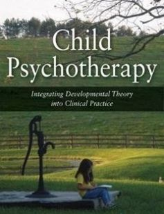 Child Psychotherapy Integrating Developmental Theory Into Clinical Practice free download by Robbie Adler-Tapia ISBN: 9780826106735 with BooksBob. Fast and free eBooks download.  The post Child Psychotherapy Integrating Developmental Theory Into Clinical Practice Free Download appeared first on Booksbob.com.