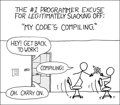 'I thought of that old joke today, where a programmer can make an undeniable excuse for his leisure activities while in work on the basis that he is just waiting for his code to compile.'