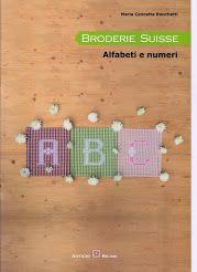 Manuale, alfabeti broderie suisse, chicken scratch alphabet, Maria Concetta Ronchetti Ecco il manuale per realizzare lettere grandi e lettere più piccole, più una serie di numeri tutti ricamati con la Broderie suisse.
