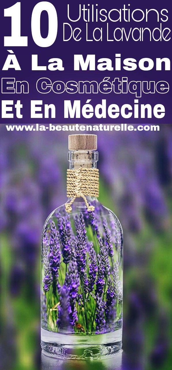 10 Utilisations De La Lavande A La Maison En Cosmetique Et En Medecine Perfume Bottles Hand Soap Bottle Vodka Bottle