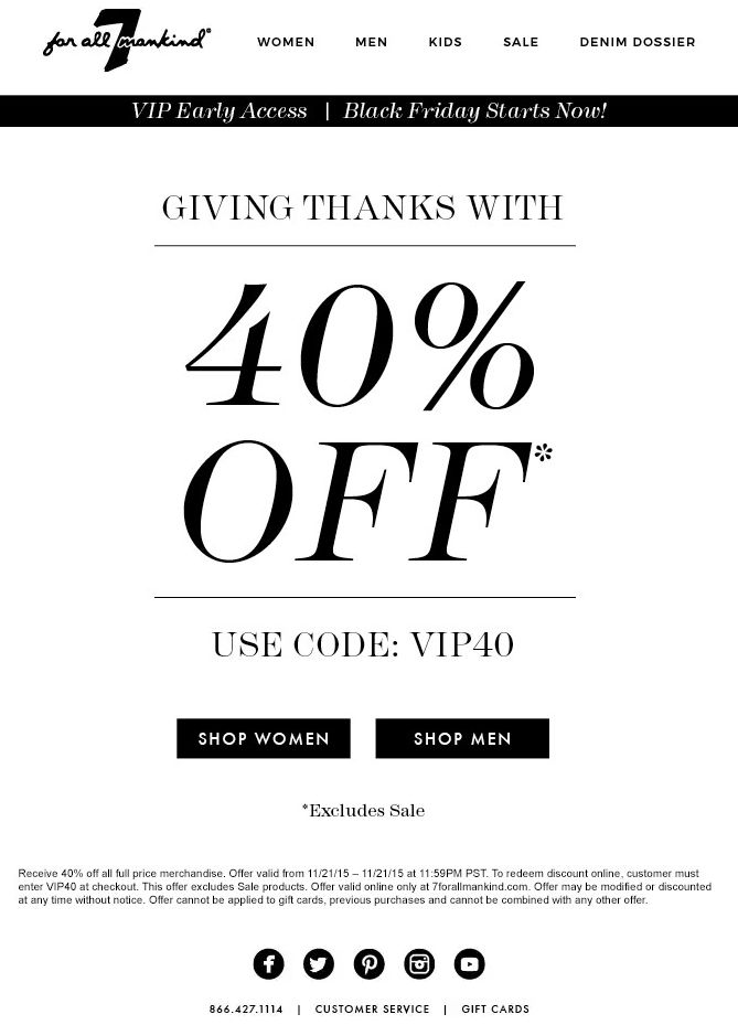 VIP Black Friday from 7 for all mankind
