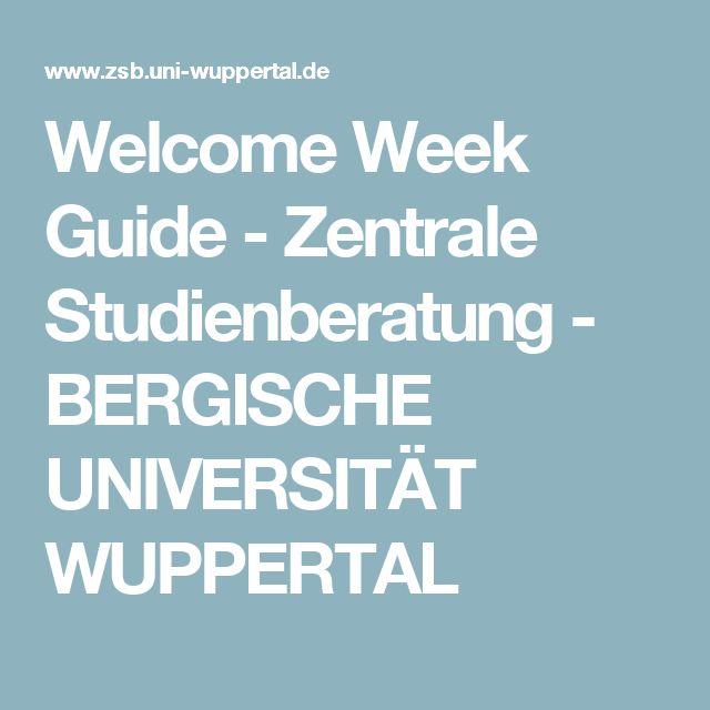 Welcome Week Guide - Zentrale Studienberatung - BERGISCHE UNIVERSITÄT WUPPERTAL
