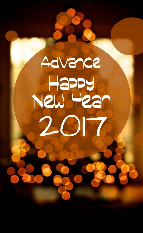happy new year in advance 2017 images quotes wishes happy new year 2019 wishes quotes poems pictures happy happy new year 2019 happy new year