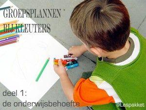 Groepsplannen bij kleuters - deel 1: onderwijsbehoefte - Lespakket - thema's, lesideeën en informatie - onderwijs aan kleuters