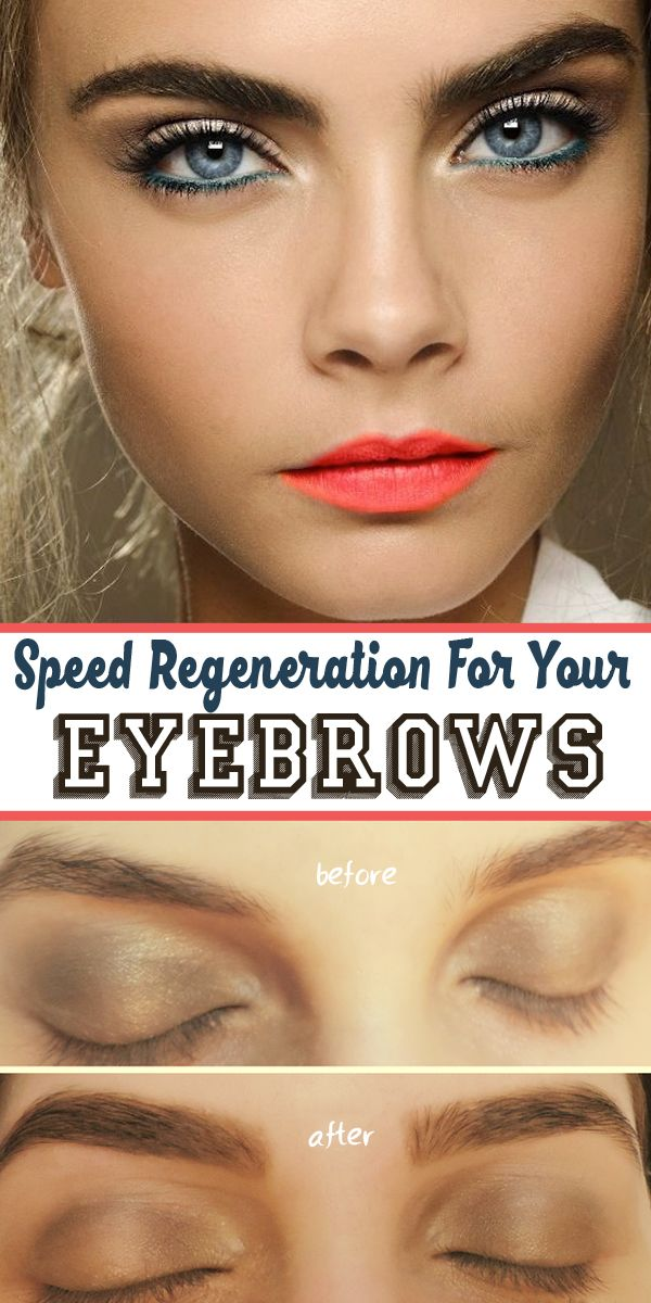 Speed Regeneration For Your Eyebrows