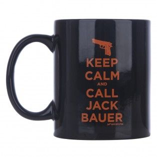 24 Keep Calm and Call Jack Bauer Mug. Hubby and boys gave this to me for my birthday!!!! Drinking my cuppa joe from it every day.