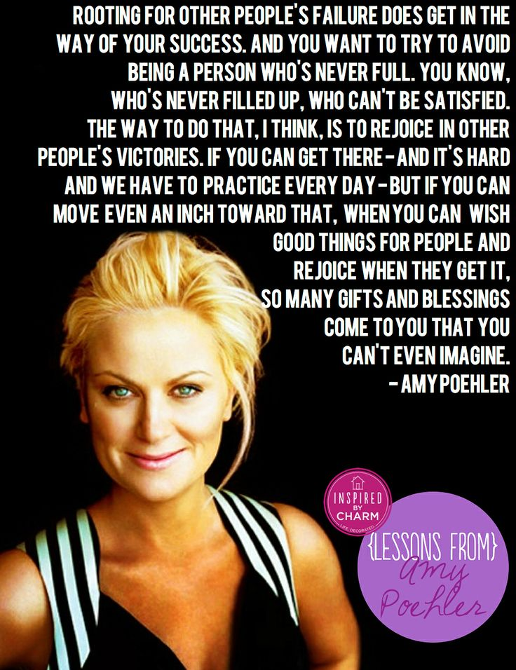 So beautiful & true, rejoice in other people's victories! via inspired by charm ll Lesons From: Amy Poehler (Part 2)