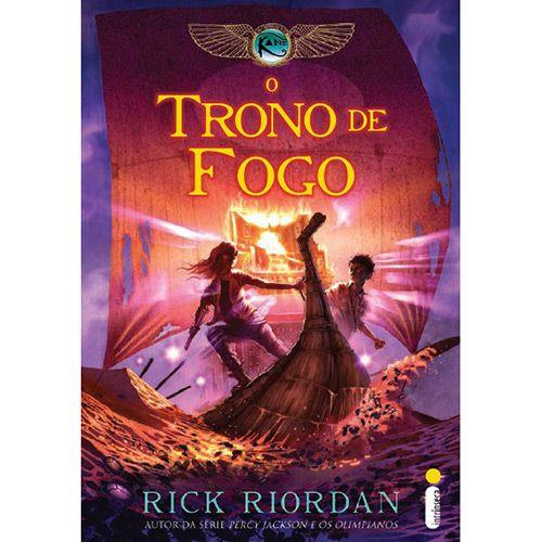 O Trono de Fogo - Rick Riordan. Coleção As Crônicas dos Kane, Vol. 2