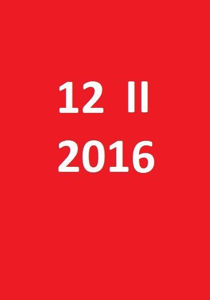 12 lutego 2016 - piątek