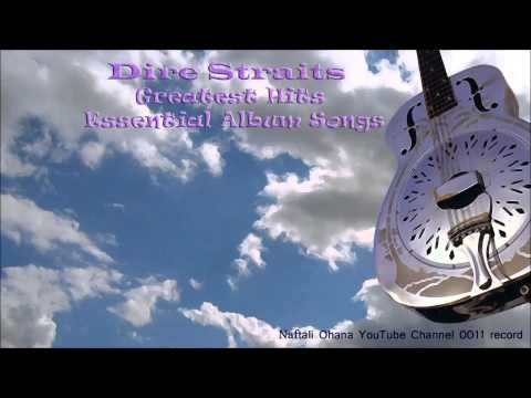 ‫Dire Straits: Greatest Hits Essential Album Songs - YouTube