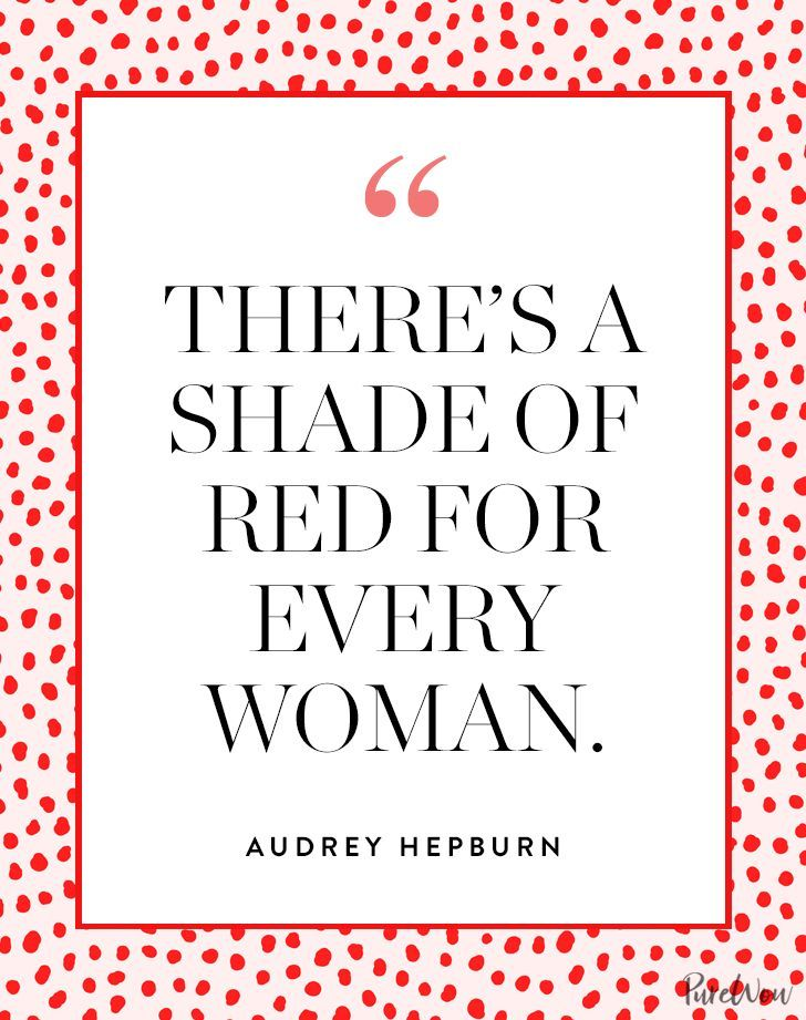 Image result for 'There is a shade of red for every woman.'